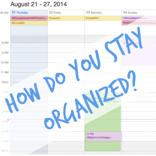 How-Do-You-Stay-Organized