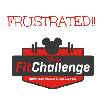 disney-fit-challenge-frustrated